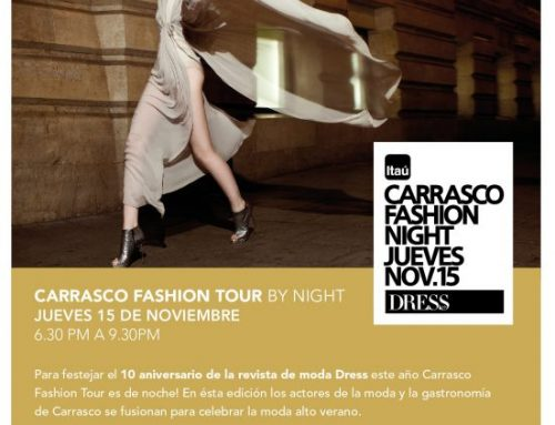 Carrasco Fashion Tour by night